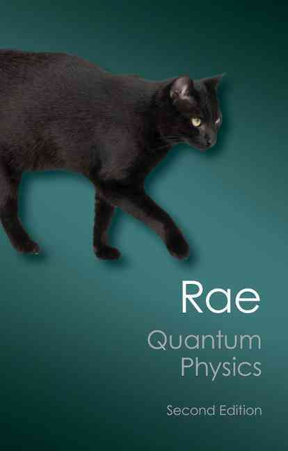 Quantum Physics By Rae, Alastair